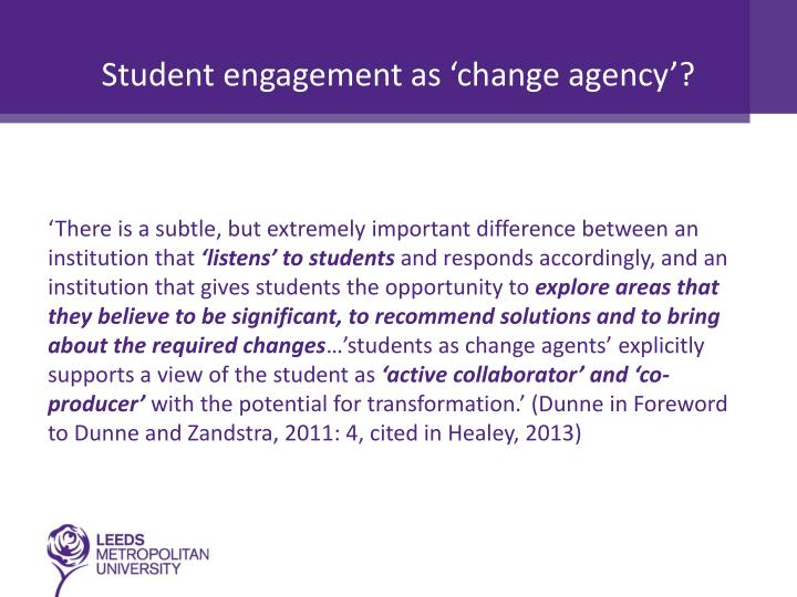 Student engagement as 'change agency'?