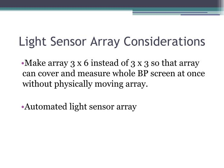Light Sensor Array Considerations