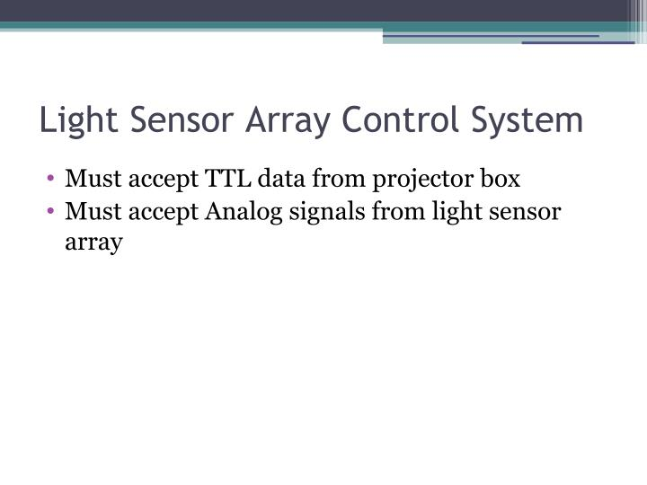 Light Sensor Array Control System