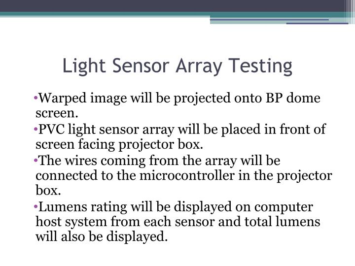Light Sensor Array Testing