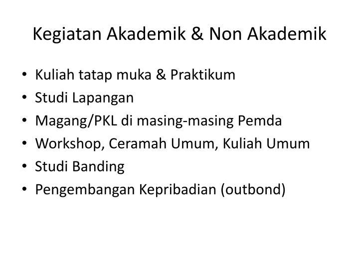 Kegiatan Akademik & Non Akademik