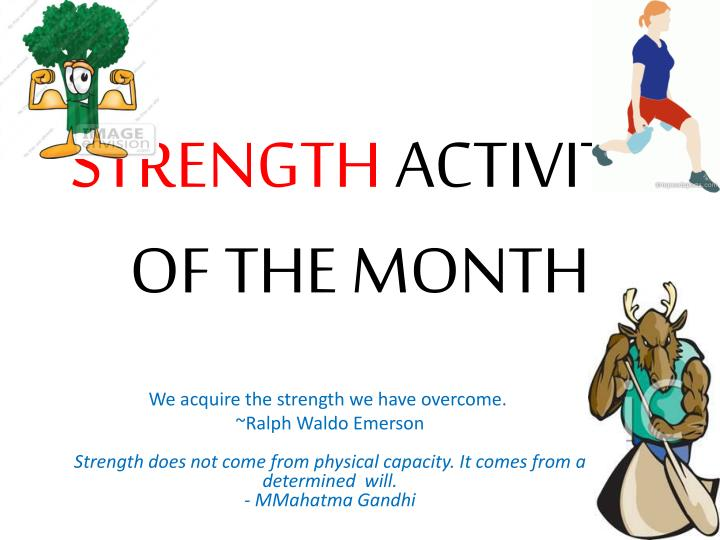 Strength activity of the month