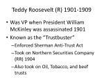 teddy roosevelt r 1901 19091