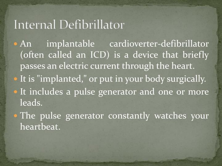 Internal Defibrillator
