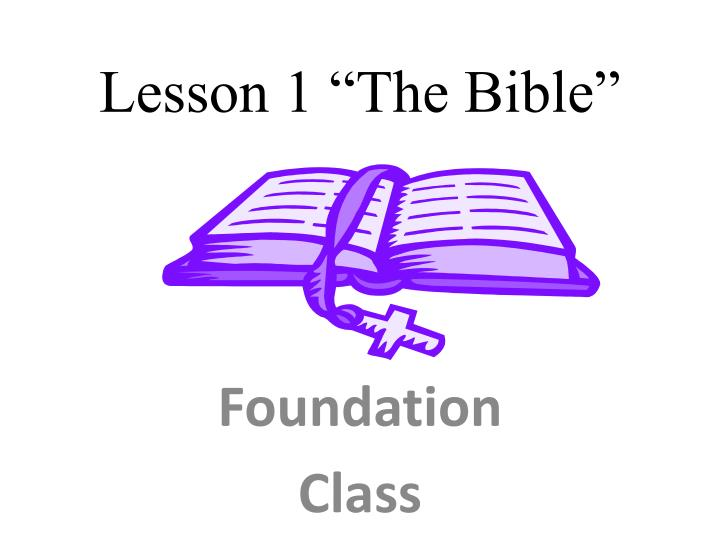 """Lesson 1 """"The Bible"""""""