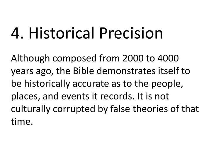 4. Historical Precision