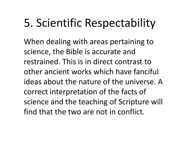 5. Scientific Respectability