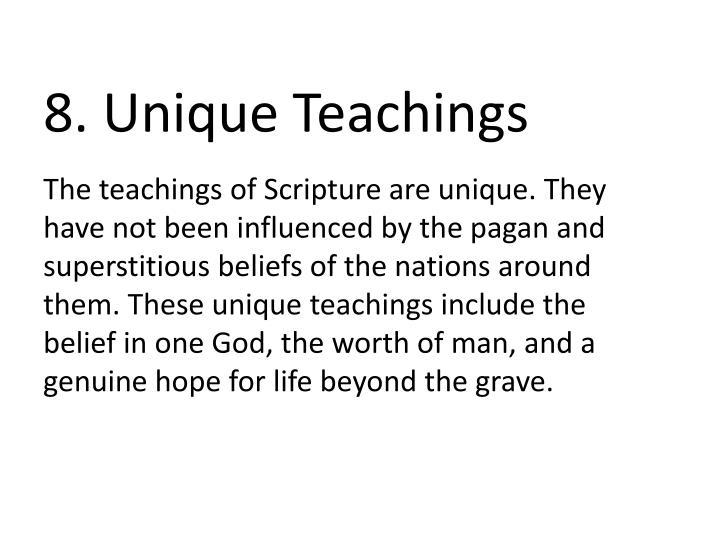 8. Unique Teachings