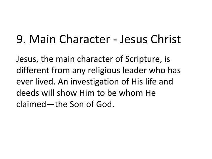 9. Main Character - Jesus Christ