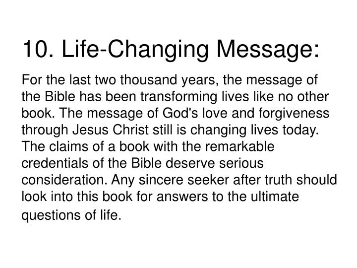 10. Life-Changing Message: