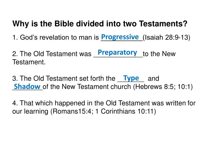 Why is the Bible divided into two Testaments?