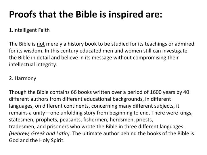Proofs that the Bible is inspired are: