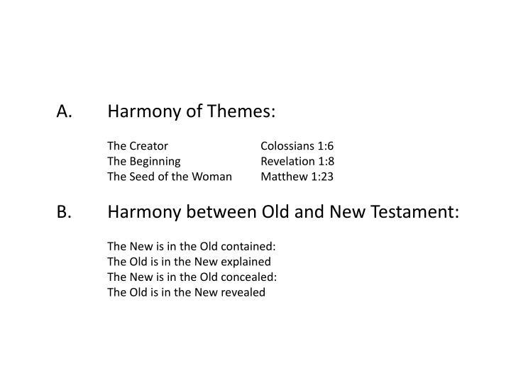 A.Harmony of Themes: