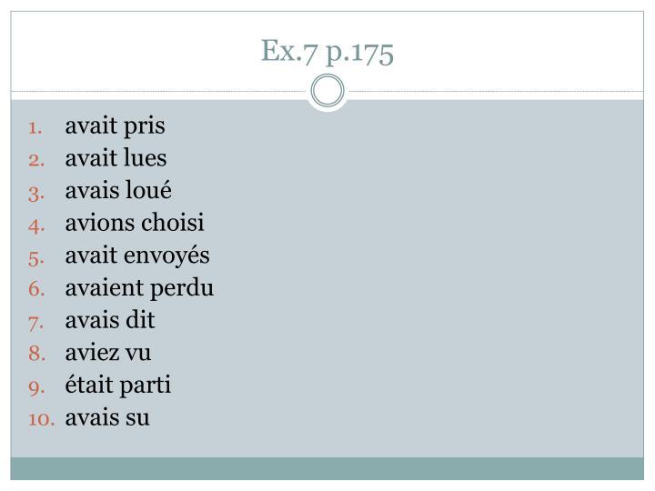 Ex.7 p.175