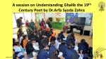 a session on understanding ghalib the 19 th century poet by dr arfa syada zahra