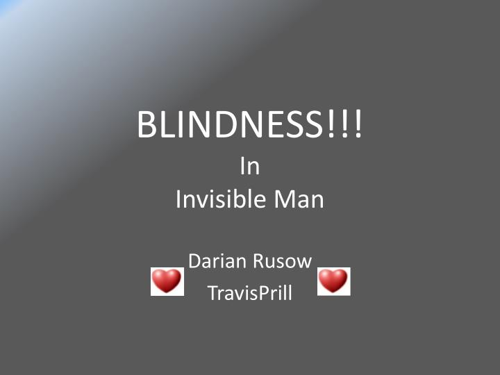 Blindness in invisible man