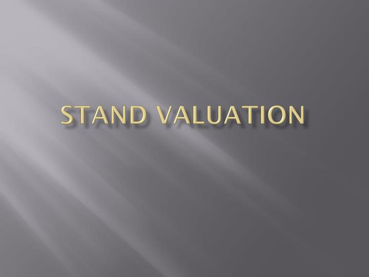 Stand valuation