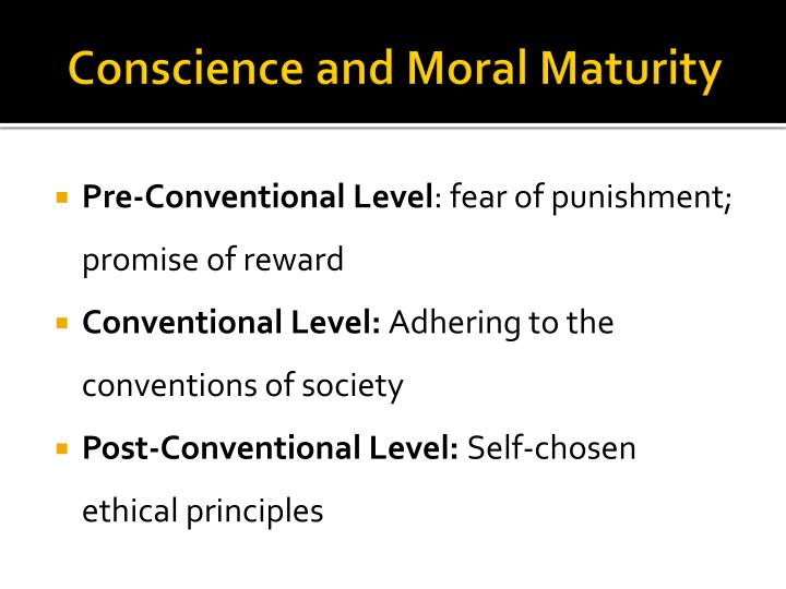 Conscience and Moral Maturity