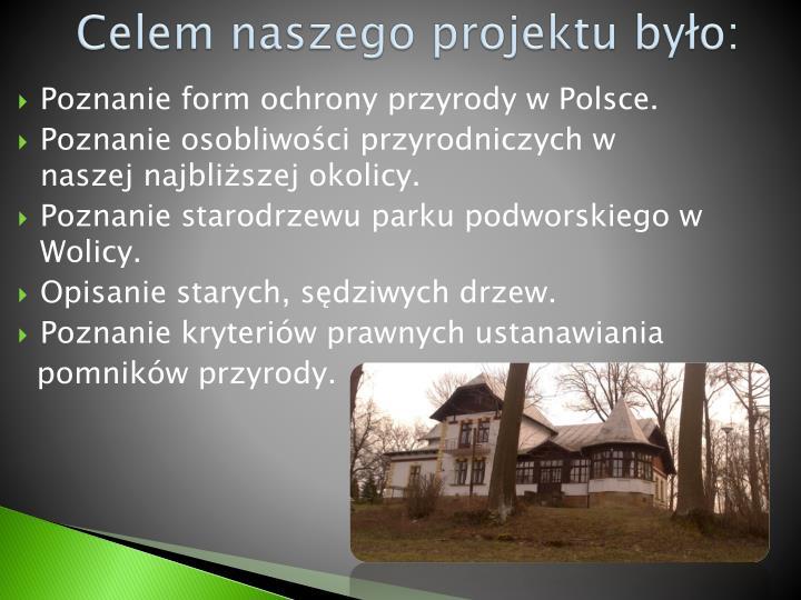 Poznanie form ochrony przyrody w Polsce.
