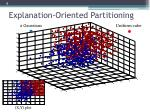 explanation oriented partitioning