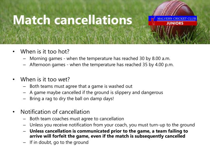 Match cancellations