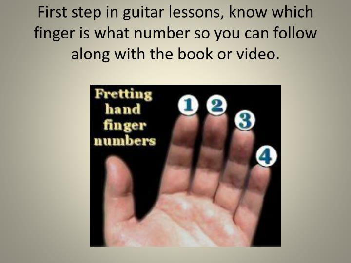 First step in guitar lessons, know which finger is what number so you can follow along with the book or video.