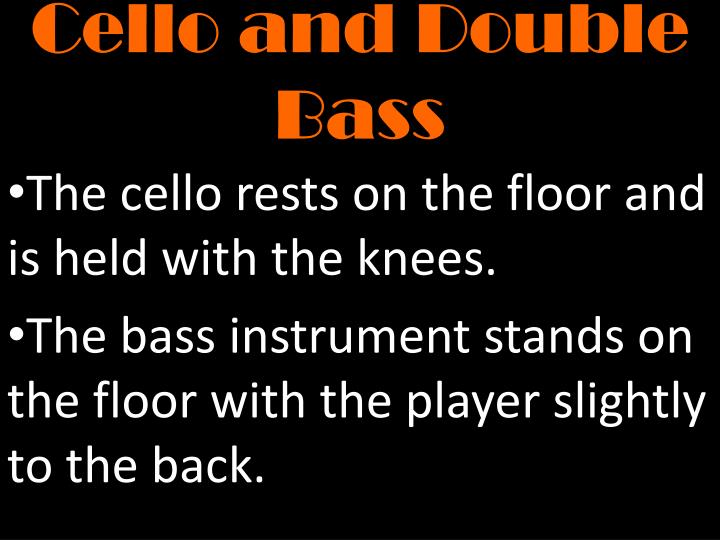 Cello and Double  Bass