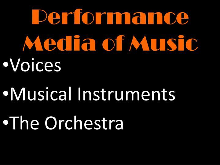 Performance Media of Music