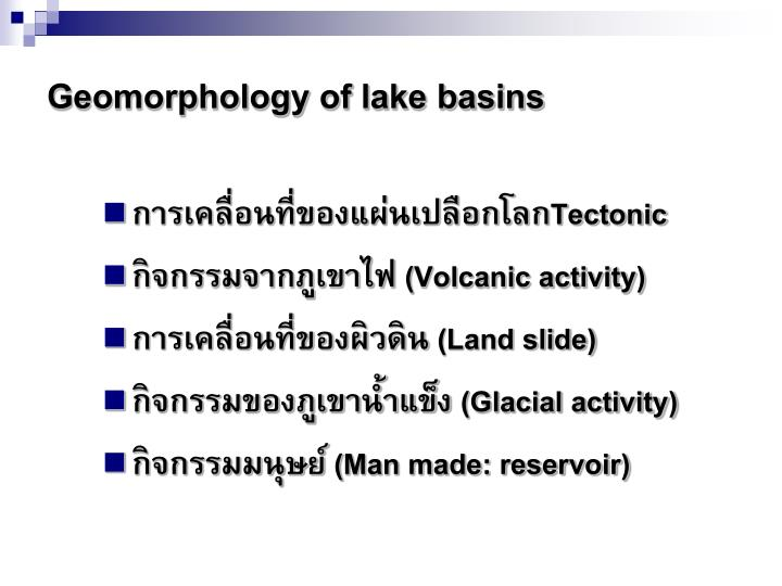 Geomorphology of lake basins