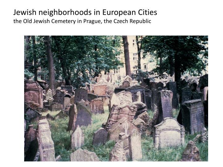 Jewish neighborhoods in European Cities