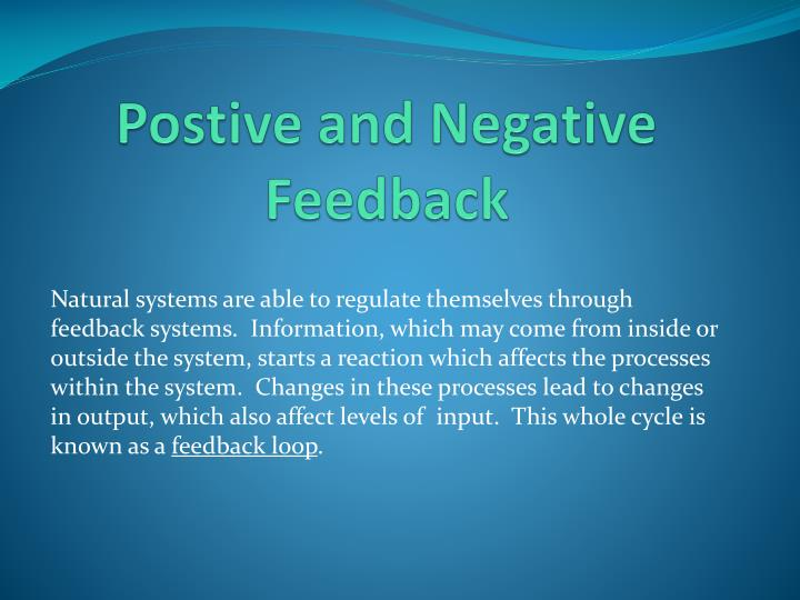 Postive and Negative Feedback