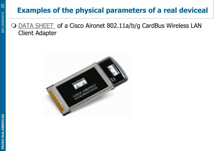 Examples of the physical parameters of a real device