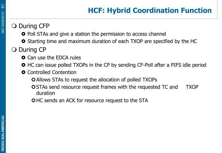 HCF: Hybrid Coordination Function