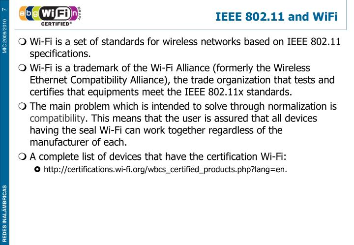 IEEE 802.11 and WiFi