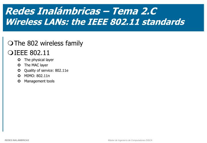 Redes inal mbricas tema 2 c wireless lans the ieee 802 11 standards