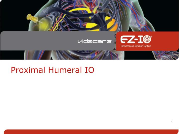 Proximal humeral io