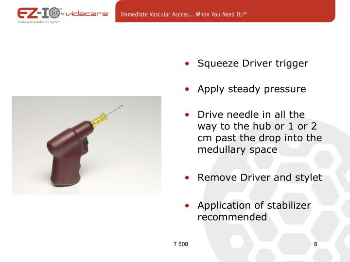 Squeeze Driver trigger