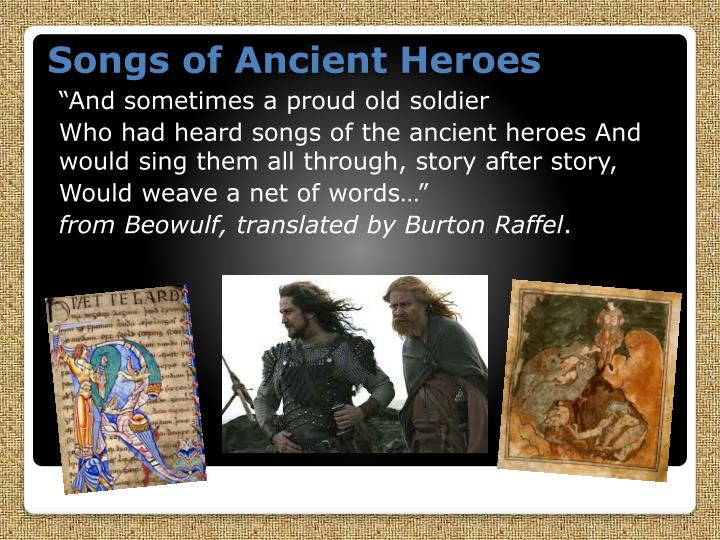 Songs of ancient heroes