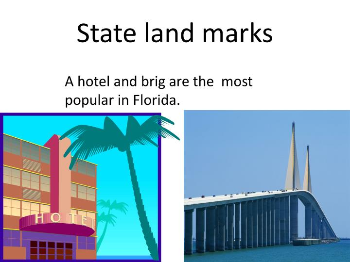 State land marks