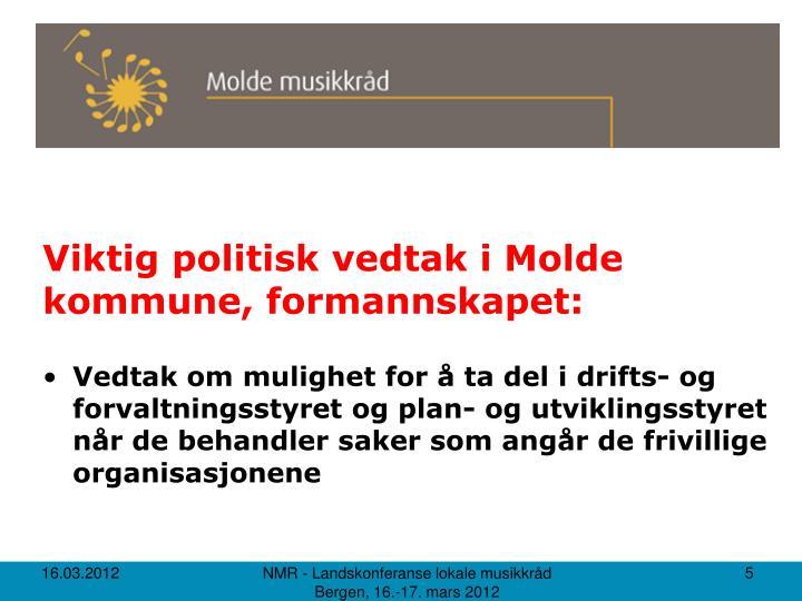 Viktig politisk vedtak i Molde kommune, formannskapet: