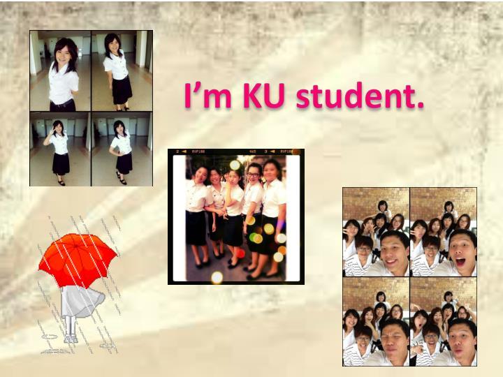 I'm KU student.