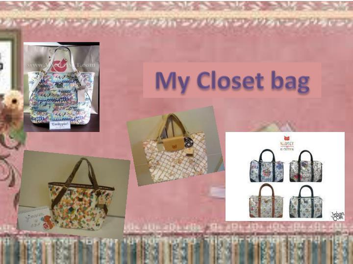 My Closet bag