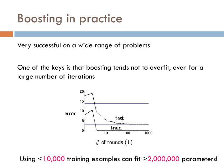 Boosting in practice