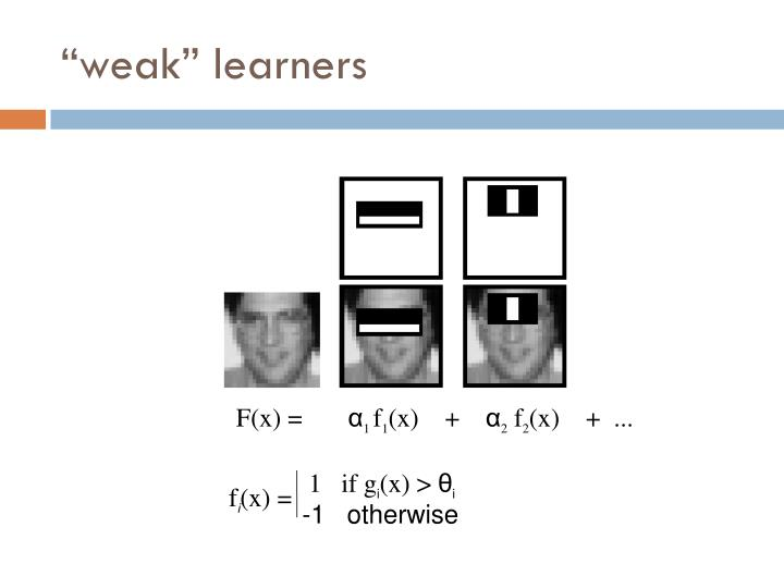 """weak"" learners"