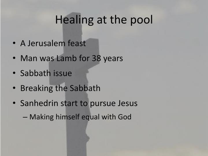 Healing at the pool