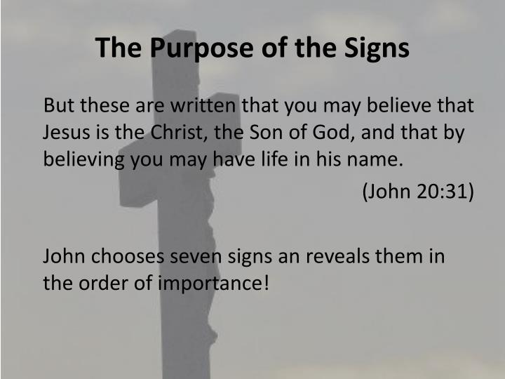 The Purpose of the Signs