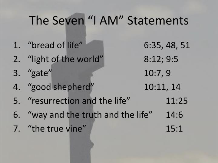 "The Seven ""I AM"" Statements"