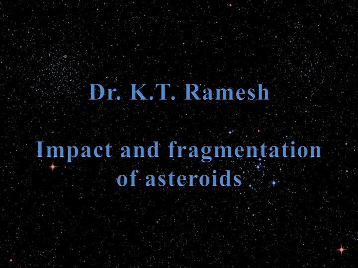 Dr. K.T. Ramesh