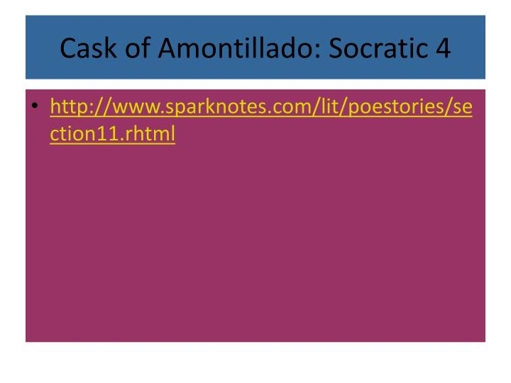 Cask of Amontillado: Socratic 4