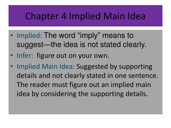 Chapter 4 Implied Main Idea